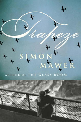 Trapeze by Simona Mawer
